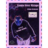 """Azonto Fever Mixtape"" mixed by Nerima Groove"