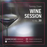 Tommy Cham - Wine Session - TC Vol 30