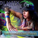 Dj Meex press. ENERGY EMOTIONAL TRANCE