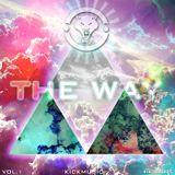 DJKICK R3MIX - THE WAY (MIX VOL.1)