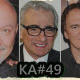 KA#49 – TRÊS DIRETORES E TRÊS FILMES
