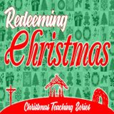 Redeeming the Story of Christmas