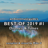Best Of 2019 Mix #1: Drones & Tones