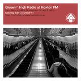 Groovin' High Radio @ Hoxton FM #02