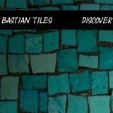 Bastian Tiles presents Discover 09