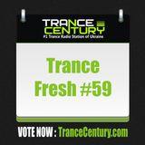 Trance Century Radio - Trance Fresh #59
