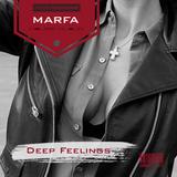 MARFA – Deep Feelings Podcast HC 01.01.18