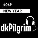 dkPilgrim - #069 New Year, [Drum & Bass, Neurofunk]