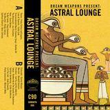 ASTRAL LOUNGE C90 by Sadhu Sadhu