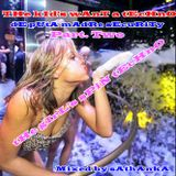 THe kId's wAnT a tEcHnO part. tWo - dE pUtA mAdRe sEcuRiTy(tHe gIrL's sPiN tEcHnO)