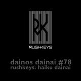 Dainos Dainai #78 Rushkeys: Haiku Dainai