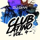 DJ Gian Club Latino Mix Vol. 4