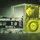 DJ Eric L & YelloW SmileY - Speedcore...No Limit! (1996)  Gabber mixtape - 90min