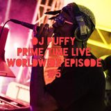 Dj Puffy - Prime Time Live Worldwide Episode #5