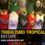 Tribalismo Tropical
