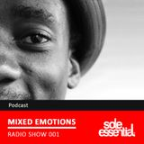 Mixed Emotions with Sole Essential - December 07, 2014