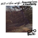 rosemary loves a blackberry – Will-o'-the-wisp podcast