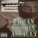 DJ OVERFLOW MTL -  Mixtape #2 URBAN BOOMIN' ASSAULT
