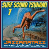 SURF SOUND TSUNAMI 7= Stevie Ray V & Dick Dale, Link Wray, Jerry Cole, Surf Raiders, The Belairs ...