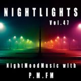 P.M.FMs Nightlights 47