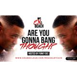 @MrAshleyCain - #AreYouGonnaBangThough Hosted by @FunkyDee1