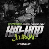 Hip Hop Journal Episode 4 w/ DJ Stikmand
