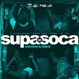 SUPA SOCA 22 - WELCOME TO MIAMI - DJ CROWN PRINCE x JESTER x BARRIE HYPE x DR. JAY