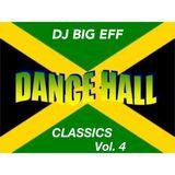 Dancehall Classics Vol. #4