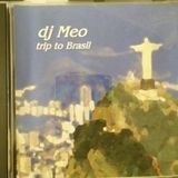 dj Meo Trip to Brasil vol 1