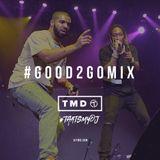 Good 2 Go Mix 21/08/16 (New R&B / Hip Hop)
