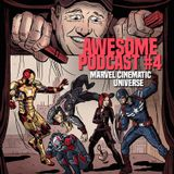 AWESOME PODCAST #4 Marvel Cinematic Universe