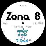 Zona 8, emissão #1323 (03 Agosto 2018)