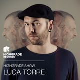 Highgrade Show - Luca Torre