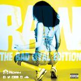 DJ ADAM 2MV Presents - RAW The Bad Gyal Edition