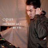 opus Mix Show Vol.1