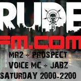 MR2 b2b Prospect w/Voice MC & Jabz - RudeFM 11/08/2018