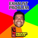 Exhaust Problem - E FM Prank Call