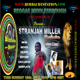 REGGAE M - BLAZING UP-COMING ARTIST STRANJAH MILLER (ST ANN JA) ON BIMBACHESTATION 19-7-2015