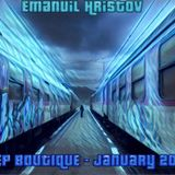Emanuil Hristov - DEEP BOUTIQUE - January 2018