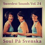 Sweedest Sounds Vol. 24 - Soul På Svenska