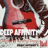 Deep Affinty Sessions 001 (Mixed By KinShip Deep).