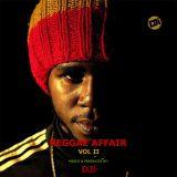Reggae Affair Volume 2 [@DJiKenya]