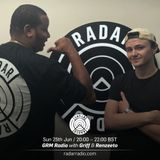 GRM Radio w/ Griff & Renzeeto - 25th June 2017