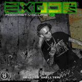 EXODE podcast volume 12 mixed by Hellter Skellter