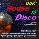 Our House is Disco #371 from 2019-02-01