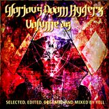 GLORIOUS DOOM RYDERZ 05 - SELECTED, EDITED, DREAMED AND MIXED BY YELL