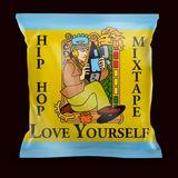 Mixtape Love Yourself Hip Hop End 2017 Dj Kep Dany