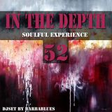 In the Depth 52 - Soulful Experience  - DjSet by BarbaBlues