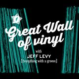 Great wall of vinyl. This is Jeff Levy's masterclass of multi genre good grooves. Show 1