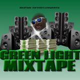 Green Light Mixtape(DJ BIGFISH)